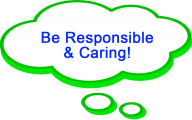 be responsible and caring