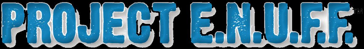Project E.N.U.F.F.