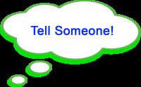 tell someone1